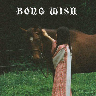 BONG WISH –EP